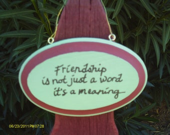 Friendship is not just a word sign