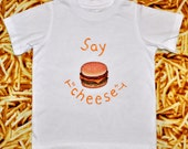 """Childrens """"Say 'cheese'"""" Shirt for Toddler Girls and Boys, With a Giant, Juicy, Cheeseburger"""