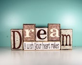Dream - A wish your heart makes- Wood Block Decor Set