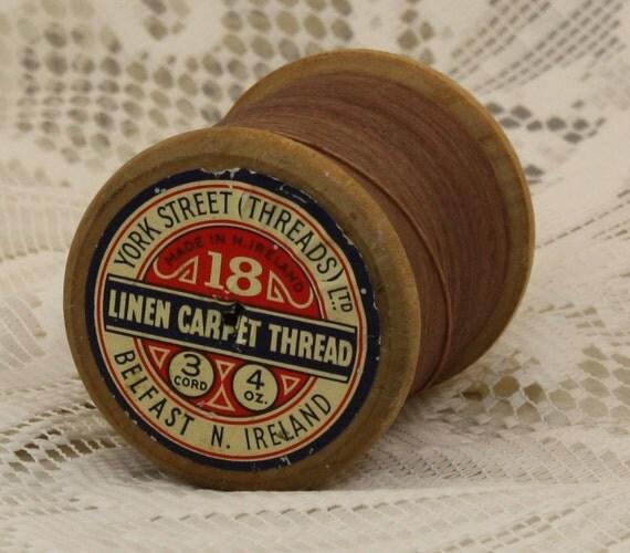 Vintage Irish Linen Carpet Thread Wooden Spool Fantastic Label