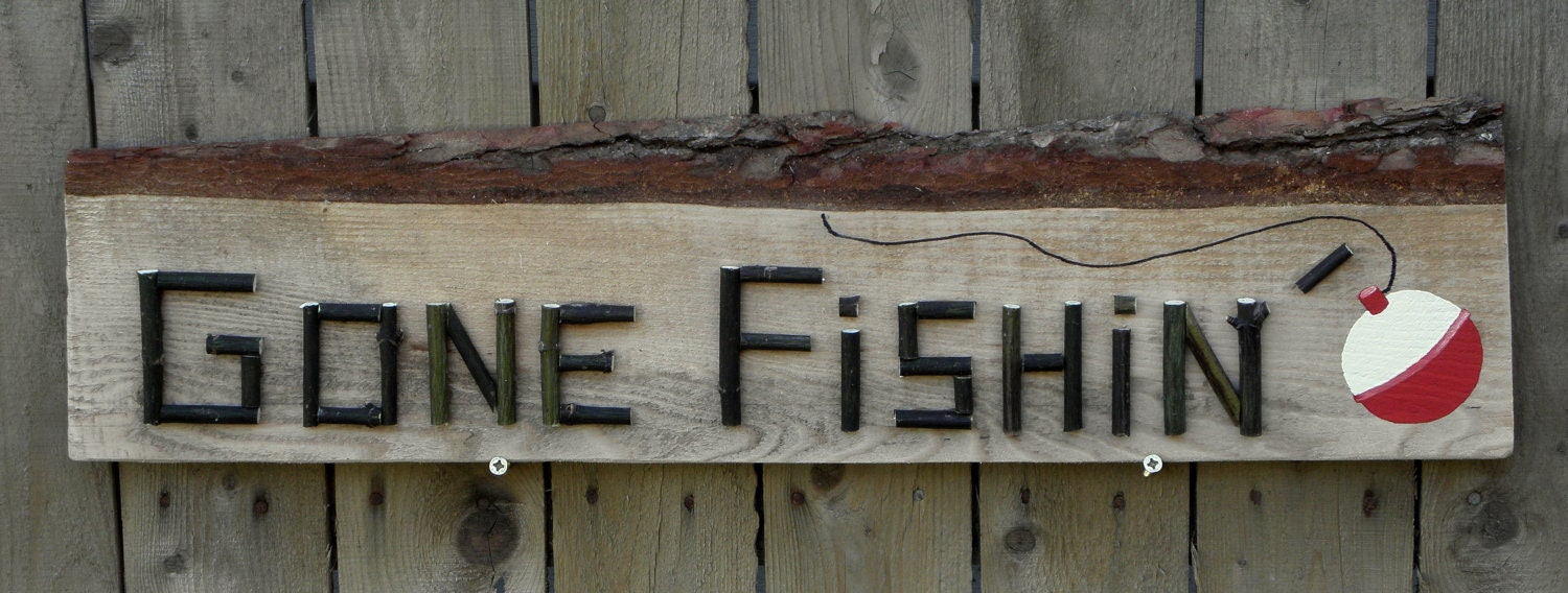 Gone fishing sign rustic decor sportsman fisherman for Gone fishing sign