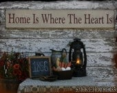 Home Is Where The Heart Is Primitive Smokehouse Sign Decor