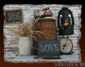 Love Primitive Smokehouse Stenciled Sign Decor