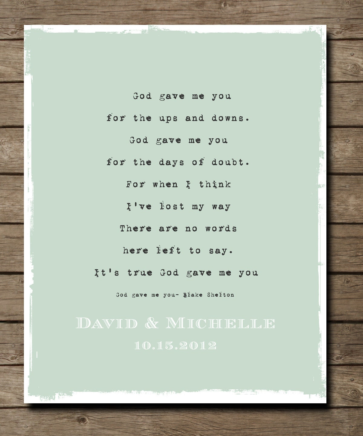Wedding Present Box Elder Lyrics : Wedding Paper Anniversary Gift Print,God gave me you verse lyrics ...