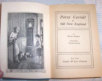 Patsy Carroll in Old New England 1921 1st Ed Vintage Book Grace Gorden, Classic Hardcover