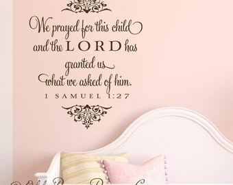 We prayed for this child...vinyl wall decal lettering art nursery design