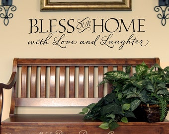 Bless our Home with Love and Laughter - Vinyl Wall Decal, vinyl lettering, wall decal, sticker, Art Design