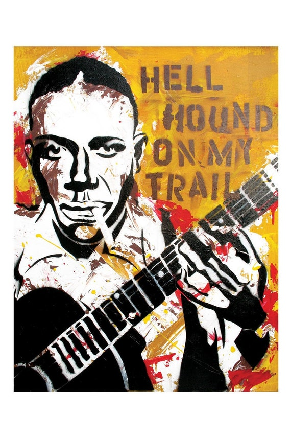 Robert Johnson - Hell Hound on My Trail - 12 x 18 High Quality Art Print