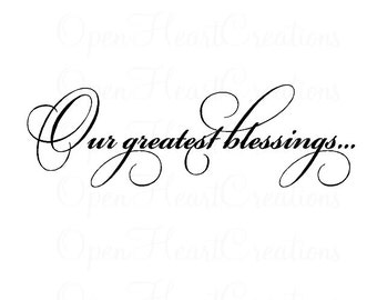 Our Greatest Blessings Picture Wall Decal - Photograph Family Entryway Wall Quote 10H X 32W Qt0233