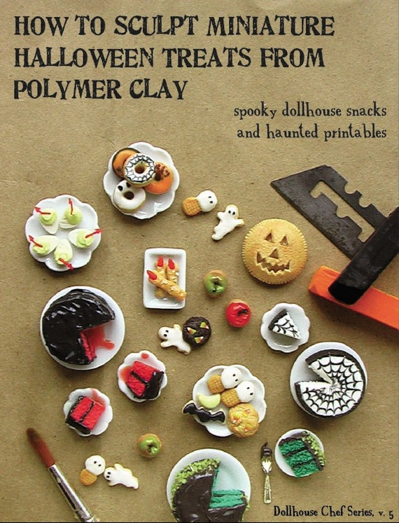 Miniature Tutorial - How to Sculpt Miniature Halloween Treats from Polymer Clay