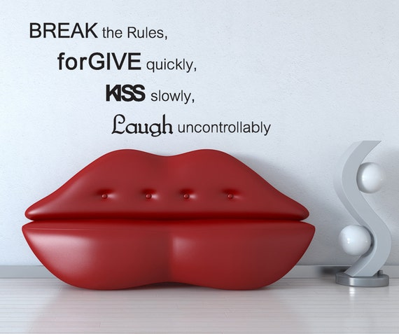 break the rules v Quotes