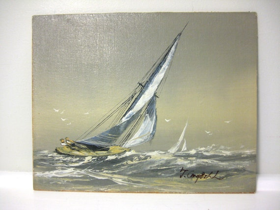 Vintage Nautical Painting, Sailboat Ship Art, 8 x 10 Boat Painting on Wooden Board, Ocean Scene, Sea, Wall Hanging, Signed J Campbell