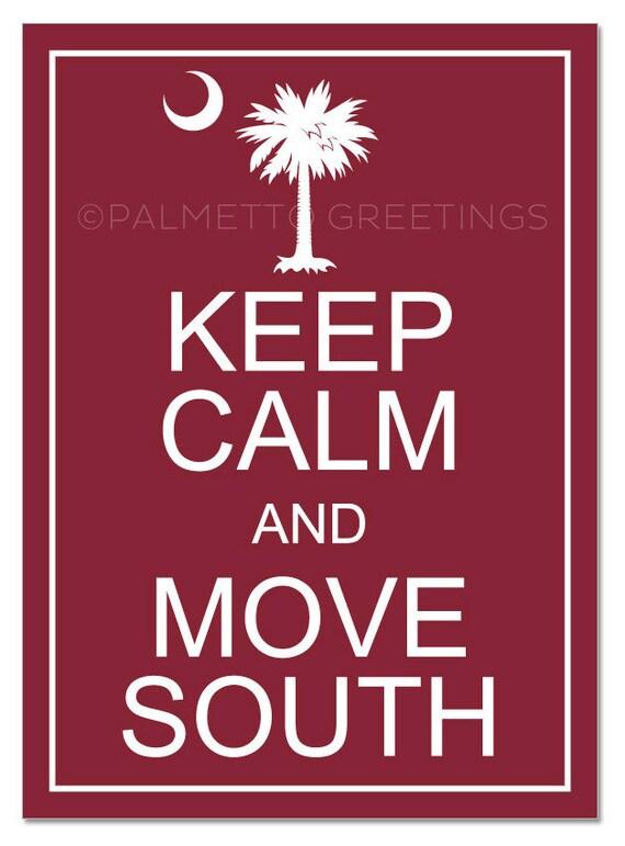 items similar to printed the original keep calm and move south south carolina usc. Black Bedroom Furniture Sets. Home Design Ideas