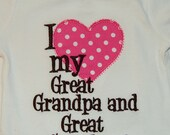 I Heart My Great Grandpa and Great Grandma Embroidered Shirt or body suit