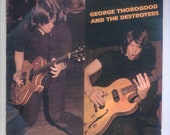 George Thorogood and the Destroyers, Their First LP  - Vintage Vinyl Record Album Rounder Records 3013 from 1977