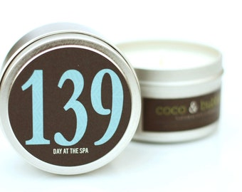No. 139: DAY at the SPA // Natural Soy Candle // 6 oz Tin // Highly Scented
