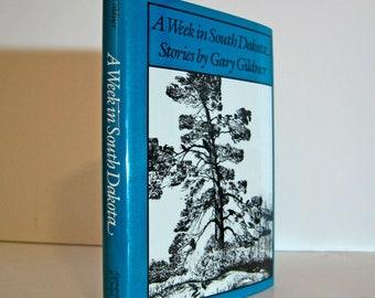 Short Stories - A Week in South Dakota, Stories by Gary Gildner 1987 Vintage Book Bright Leaf Short Fiction IV