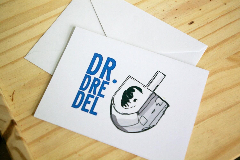Dr Dreidel Dr Dre Del Funny Hanukkah Card Chanukah
