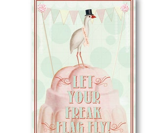 Greeting Cards: Let Your Freak Flag Fly