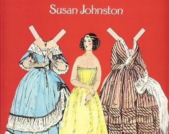Paper Dolls, Godeys Ladys Book Fashion Vintage Collectibles from 1840 1854 by Susan Johnston