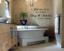 Coco Chanel A girl should be two things Classy & Fabulous. Large Custom Vinyl Wall Decal art Lettering Graphic sticker Wall Mural