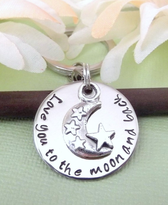 Love You To The Moon And Back Key Chain- Hand Stamped Key Chain