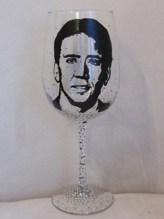 Hand Painted Wine Glass - NICOLAS CAGE, Actor, Producer, Director