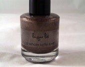 """Hand mixed lacquer - """"A Whole Latte Love"""""""