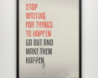 Make them happen - Motivational print on paper