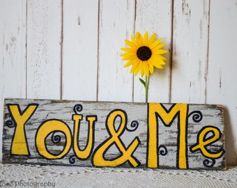 You & Me Pallet Sign