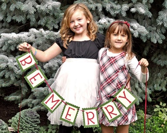 Be Merry Christmas Banner - Holiday Decoration and Photo Prop
