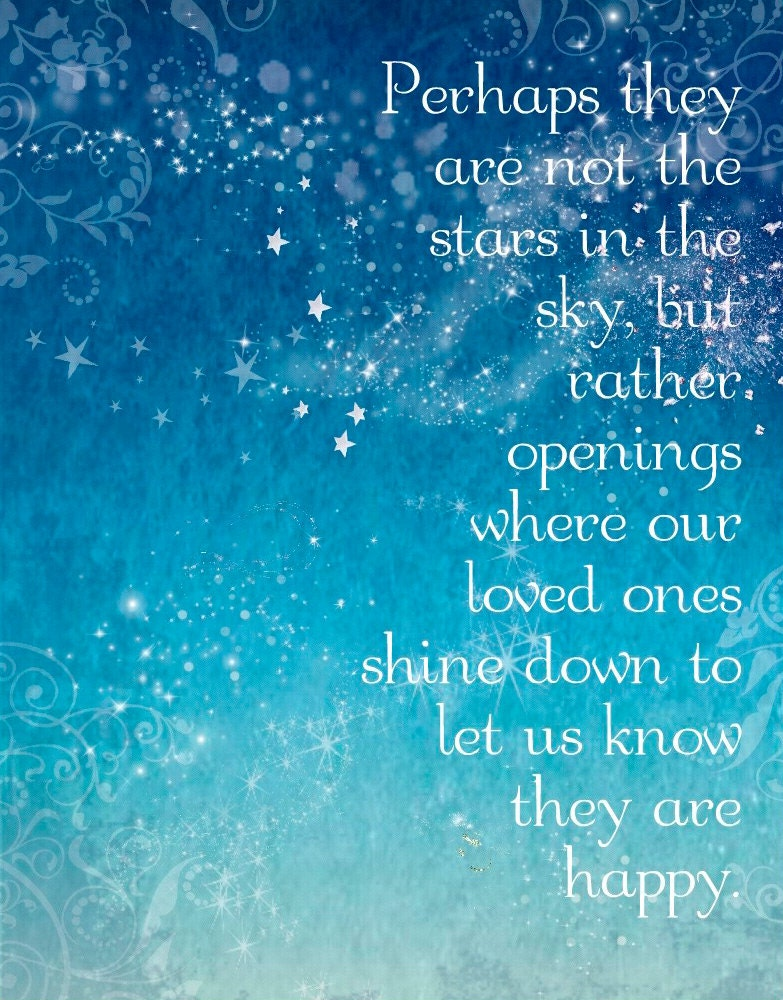 The Ones We Love Quotes: Perhaps They Are Not Stars Heaven Quote 5x7 Word By Catalyst54