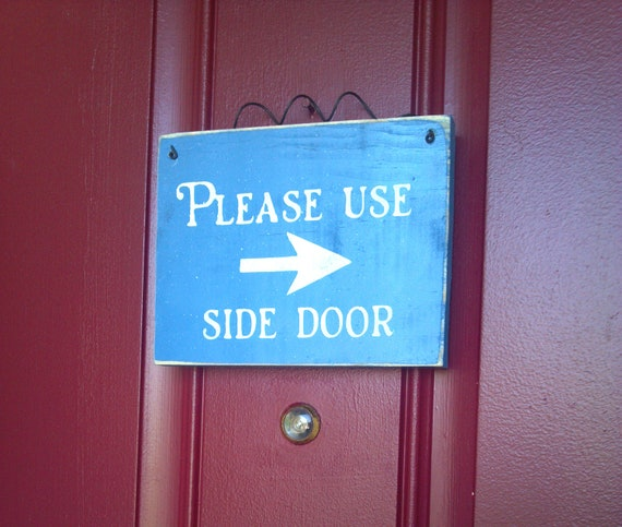 Please Use Side Door Sign By Saltboxhousesigns On Etsy