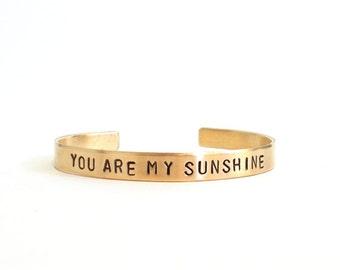 Gold bracelets - you are my sunshine jewelry, Hand stamped cuff bracelet - inspirational quote - mom mother - brass bracelet, handmade