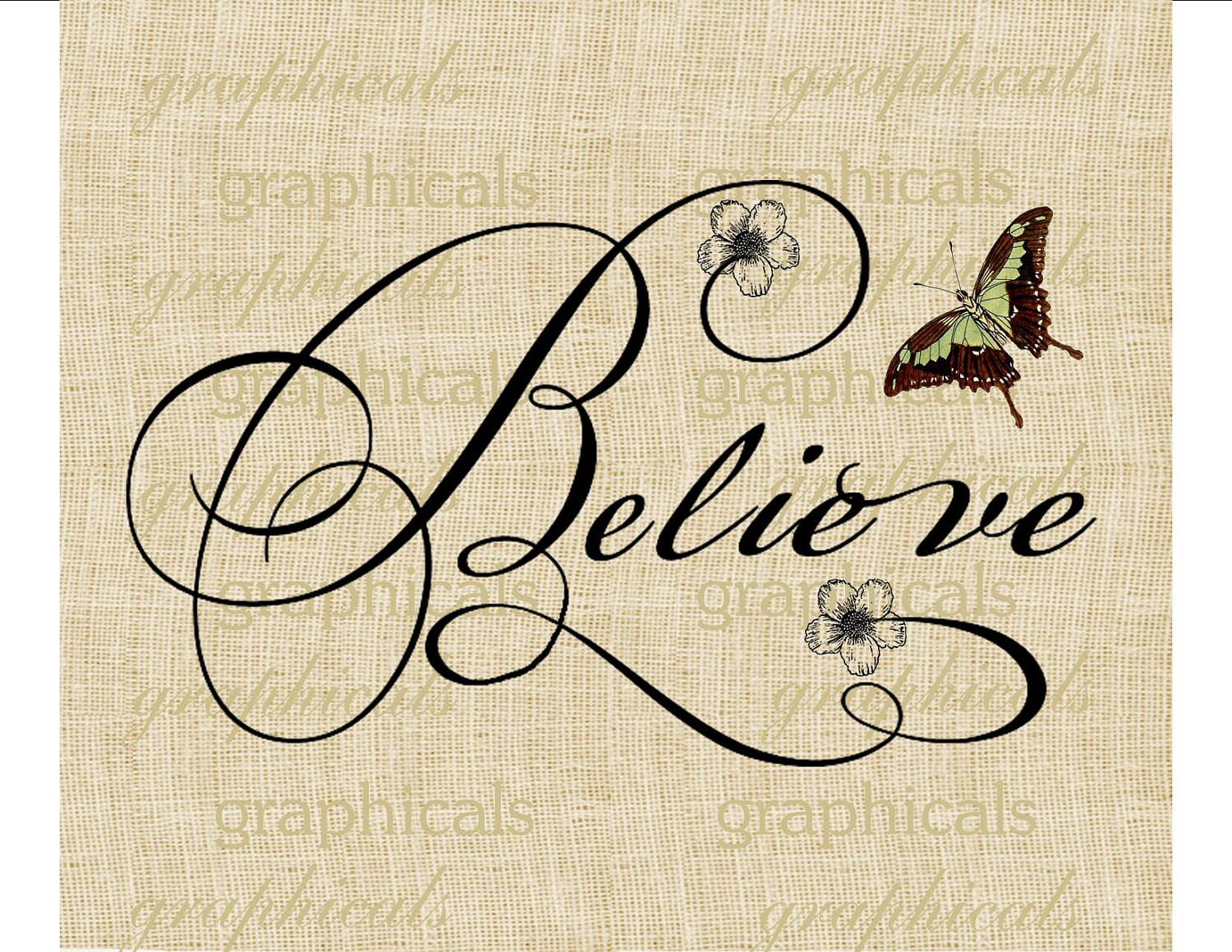 Calligraphy Believe Butterfly Flower Digital Download Image