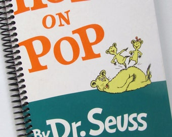 DADDY Upcycled Journal Dr. SEUSS  Hop On Pop Notebook Book - Recycled and Earth Friendly - Beginning Reader Book