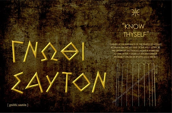 "know thyself philosophy Know t hyself in ancient khemet ""man know thyself most of the prominent greek philosophers and scholars got their training or information studying in."