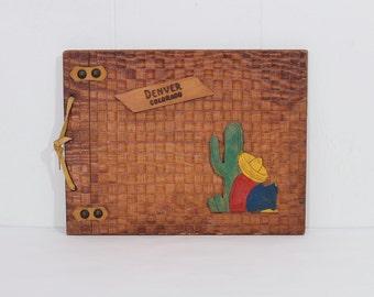 Vintage Scrapbook Wooden Cover Denver, Colorado, 1940s, Rustic Southwestern Photo Album, Souvenir, Memorabilia, Fiesta Go With