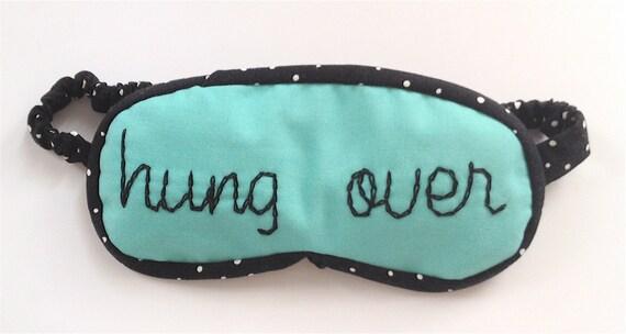 hung over sleep mask