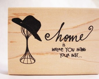home is where you hang your hat  hat form rubber stamp