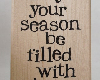 may your season be filled with joy rubber stamp