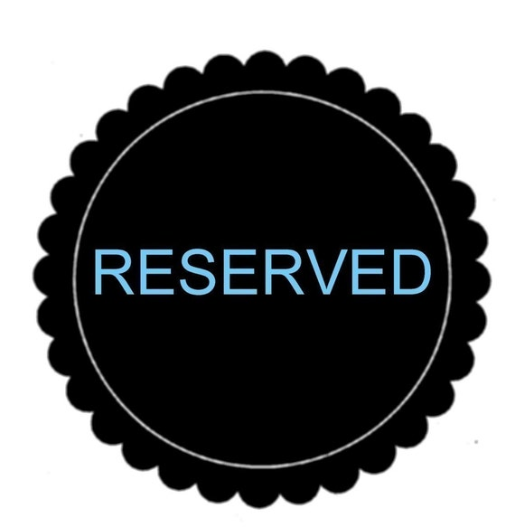 Reserved for Seabastiansmom