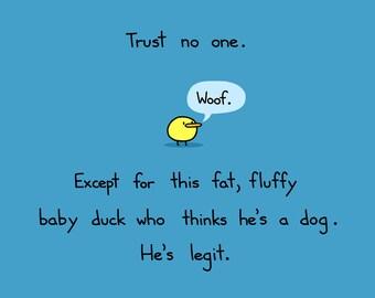 Trust No One 12x18 Art Print