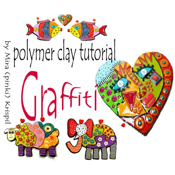 Polymer Clay PDF tutorial - Graffiti technique, Tutorial, Sculpture Tutorial, step by step tutorial, Craft instruction, DIY Tutorial