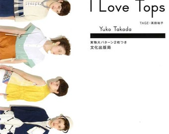 I LOVE TOPS - Japanese Dress Pattern Book