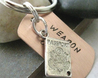 PASSPORT Weapon of Choice Stamped Keychain, traveler gift, love to travel, optional personalized initial disc available