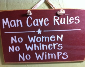Man cave rules sign no women whiners wimps wood plaque great Father gift handmade custom signs made