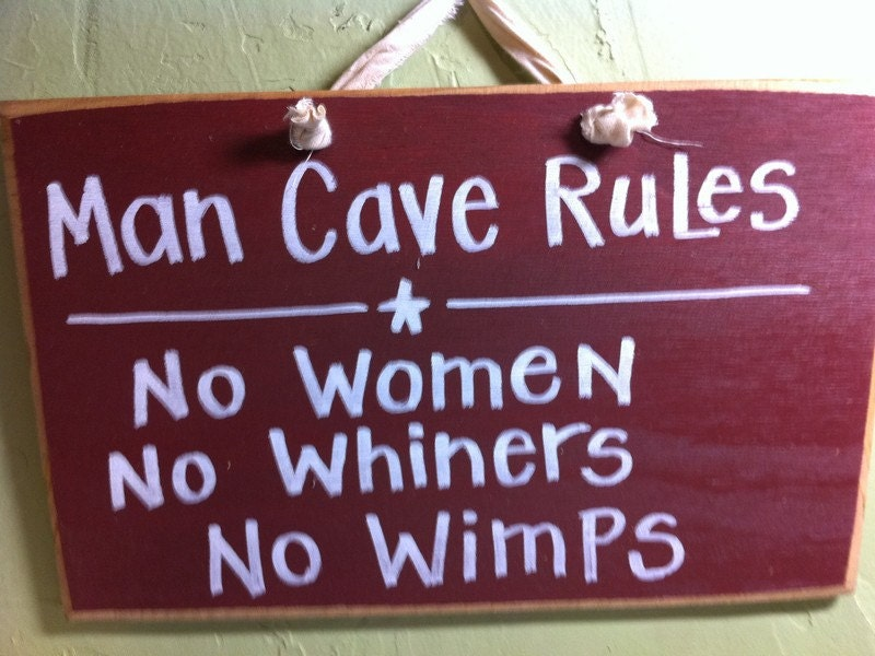 Good Women Are For Good Man Man Cave Rules Sign no Women