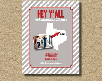 Texas moving announcement, photo card, Hey y'all, we're moving card, we've moved to Texas, customizable for any state