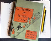 Back to School - Music Teachers - Musicians - Climbing in Music Land - Handmade Recycled Vintage Journal, Diary, Notebook, Sketchbook